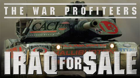iraq-for-sale-the-war-profiteers
