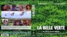 Прекрасно зелено (Зелената планета) / La belle Verte (1996)