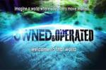 Притежавани и управлявани / Owned and Operated (2012)