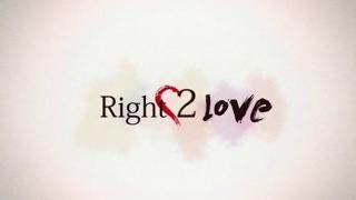 right 2 love