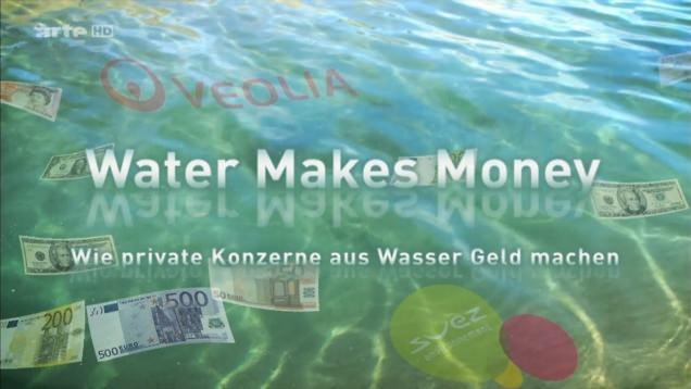 Water-Makes-Money-deutsch