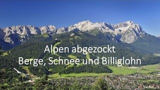 Alpen abgezocht