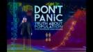 Не изпадайте в паника! Истината за човешката популация / Don't Panic - The Truth about Population (2013)