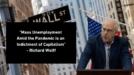 Икономически преглед с Ричард Улф, май 2020 - За коронавируса и недъзите на системата