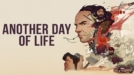 Още един ден живот / Another Day of Life (2018)