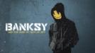 Банкси и възходът на нелегалното изкуство / Banksy and the Rise of Outlaw Art (2020)