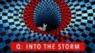 Кю: В окото на бурята, еп. 1 / Q: Into the Storm (2021)